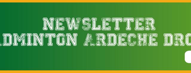 Le comité Drôme Ardèche de badminton a le plaisir de vous communiquer sa newsletter pour les mois de novembre et décembre : Newsletter novembre décembre